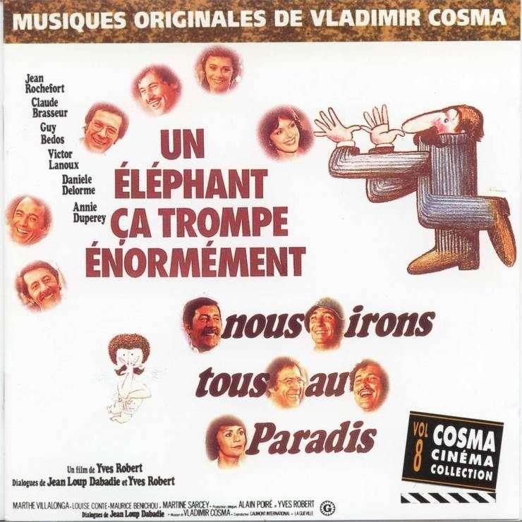 Vladimir Cosma Un éléphant ça trompe énormément/Nous irons tous au paradis