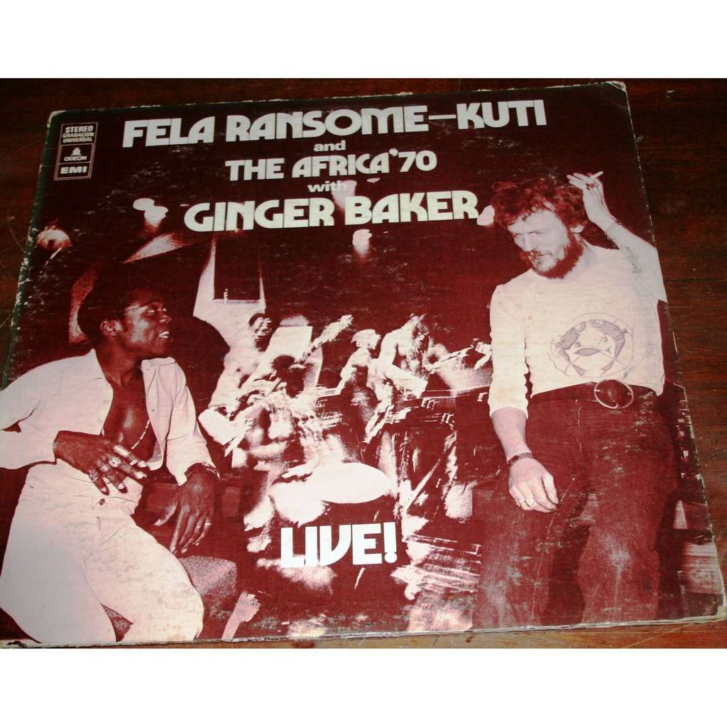 FELA RANSOME-KUTI AND THE AFRICA'70 FELA RANSOME-KUTI AND THE AFRICA'70  WITH GINGER BAKER -LIVE