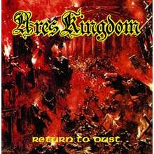 Ares Kingdom Return To Dust