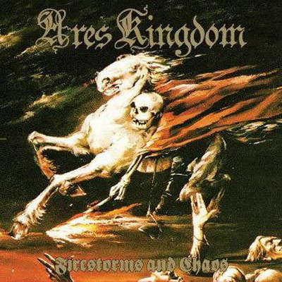 Ares Kingdom Firestorms And Chaos