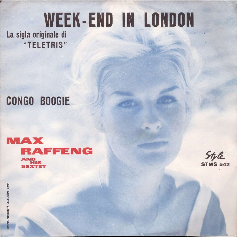 Max Raffeng Week-End In London / Congo Boogie