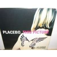 Placebo .This picture.