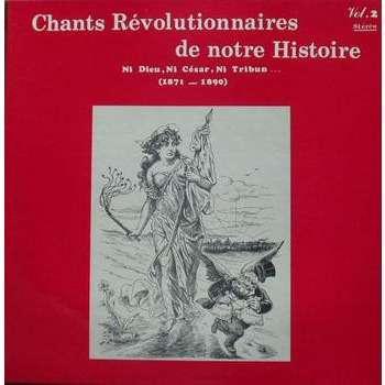 ROSALIE DUBOIS / BORIS NAPES / CLAUDE REVA Chants Revolutionnaires de notre Histoire - Vol. 2
