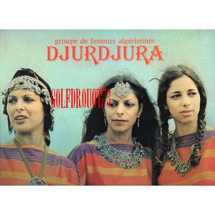 DJURDJURA GROUPE DE FEMMES ALGERIENNES .. FELLI D TTLAM ..