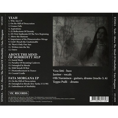 XYSMA Yeah / Above The Mind of Morbidity / Fata Morgana