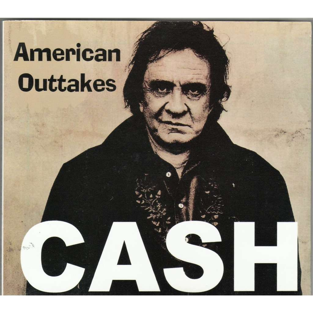 Johnny Cash American Outtakes