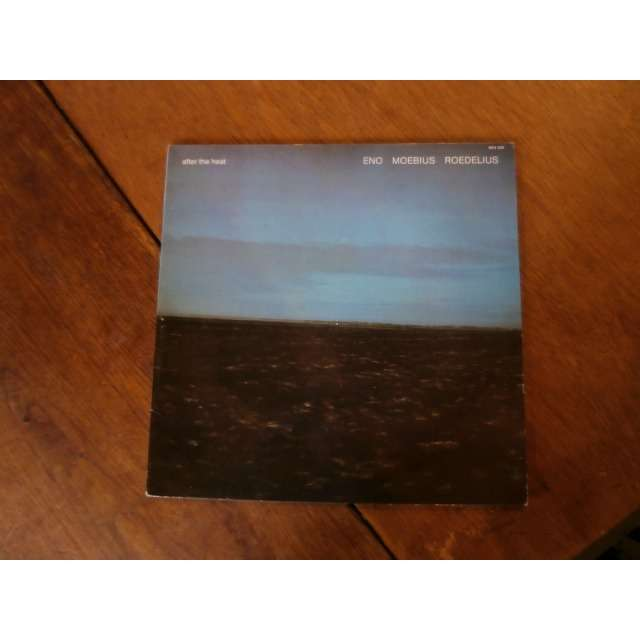eno / moebius / roedelius After the heat