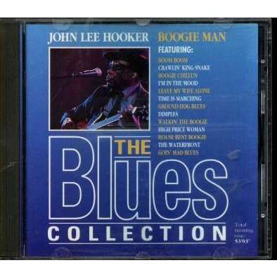 John Lee Hooker The Blues Collection Vol. 1: Boogie Man