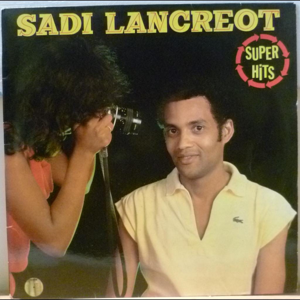 SADI LANCREOT Super hits