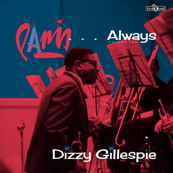 dizzy gillespie PARIS ... ALWAYS (VOLUME TWO) lp + cd