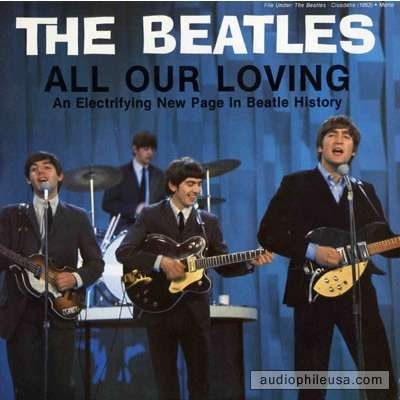 The Beatles All Our Loving