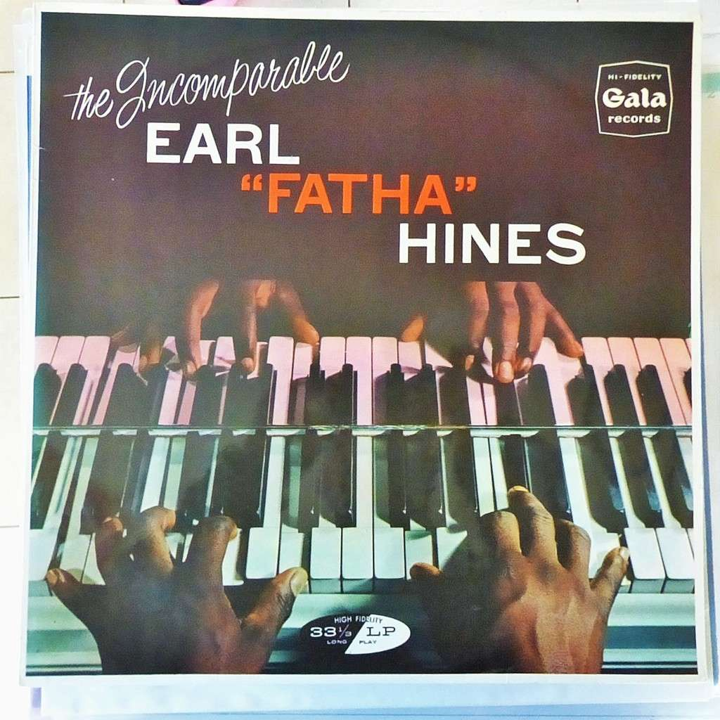 EARL FATHA HINES THE INCOMPARABLE