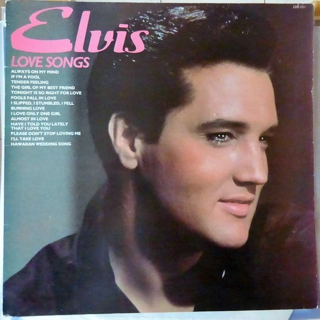 ELVIS PRESLEY LOVE SONGS