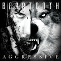 BEARTOOTH - Aggressive (cd) Ltd Edit Digipack -E.U - CD