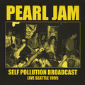 PEARL JAM - Self Pollution Broadcast: Live Seattle 1995 (lp) Ltd Edit To 500 Copies -E.U - 33T