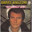 hallyday johnny hey, lovely lady/la fille de l'ete dernier
