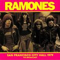 RAMONES - San Francisco City Hall 1979 FM Broadcast (lp) - LP