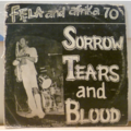 FELA & AFRIKA 70 - Sorrow, tears & blood - LP