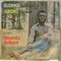 EKAMBI BRILLANT - Elongi / Aboki - 7inch (SP)