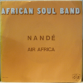 AFRICAN SOUL BAND - Nande / Air Africa - 7inch (SP)