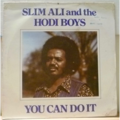 SLIM ALI & THE HODI BOYS - You can do it - LP
