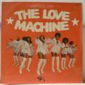 THE LOVE MACHINE - Everybody loves - LP
