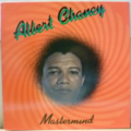 ALBERT CHANCY - Mastermind - LP