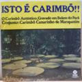 CONJUNTO CARIMBO CANARINHO DE MARAPANIM - Isto e carimbo - LP