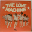 THE LOVE MACHINE - Everybody loves - 33T