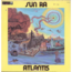 SUN RA - Atlantis - LP Gatefold