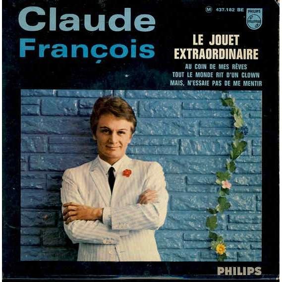 Claude Francois Le jouet extraordinaire