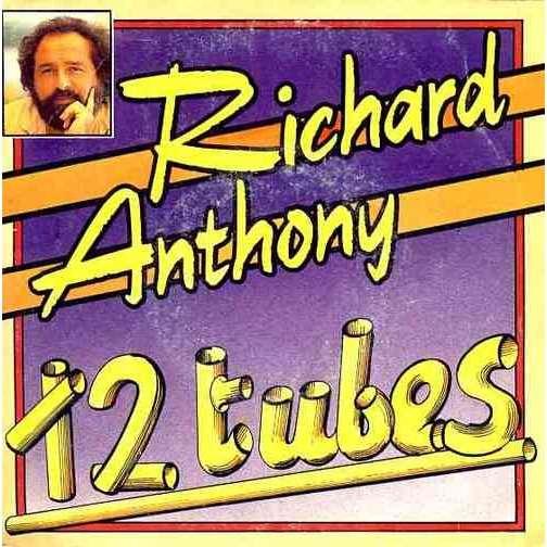 Richard Anthony 12 tubes Pot pourri : Nouvelle vague / sunny