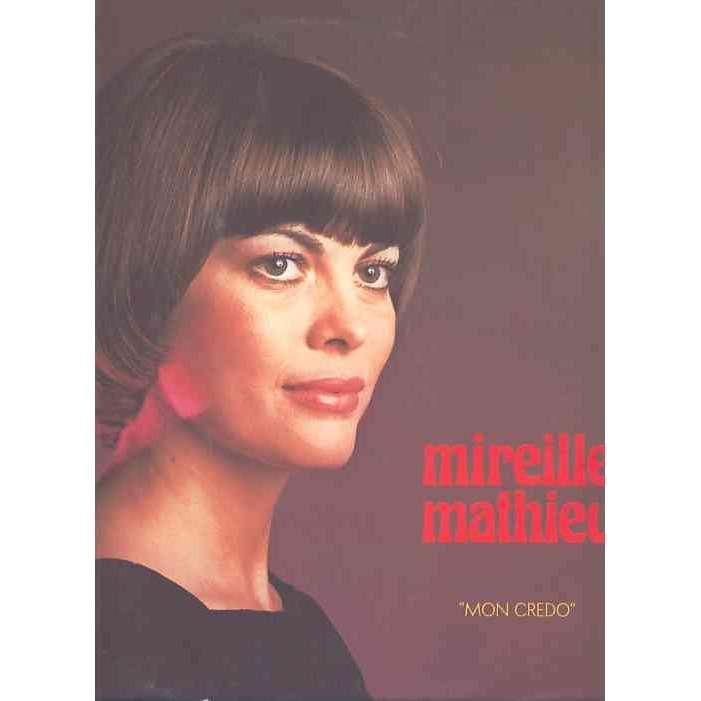 Mireille Mathieu Mon credo 12 titres Paris en colere / La derniere valse / Qu'elle est belle