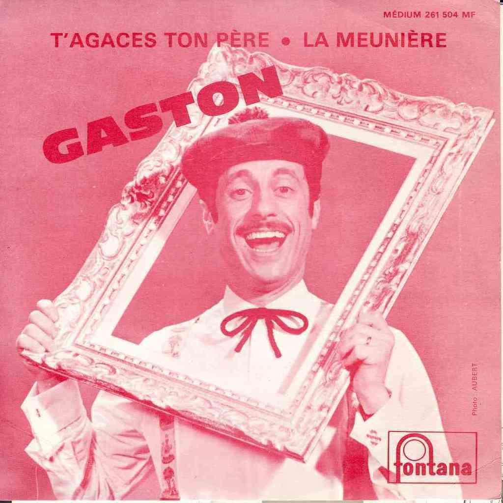 Gaston T'agaces ton pere / la meuniere (1/2 Pochette cartonnee et pochette plastique)