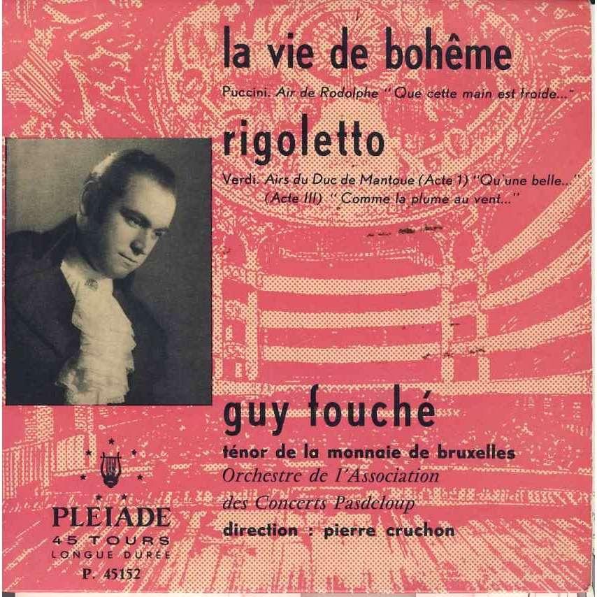 Guy Fouché Pierre Cruchon Rigoletto / La vie de Boheme