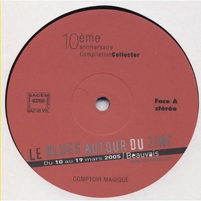 various - divers Le Blues autour du zinc dix ans déjà (collector) Lea Gilmore Geoff Achinson Nublues Durango Giles Voodo Skank Mathis Sharon