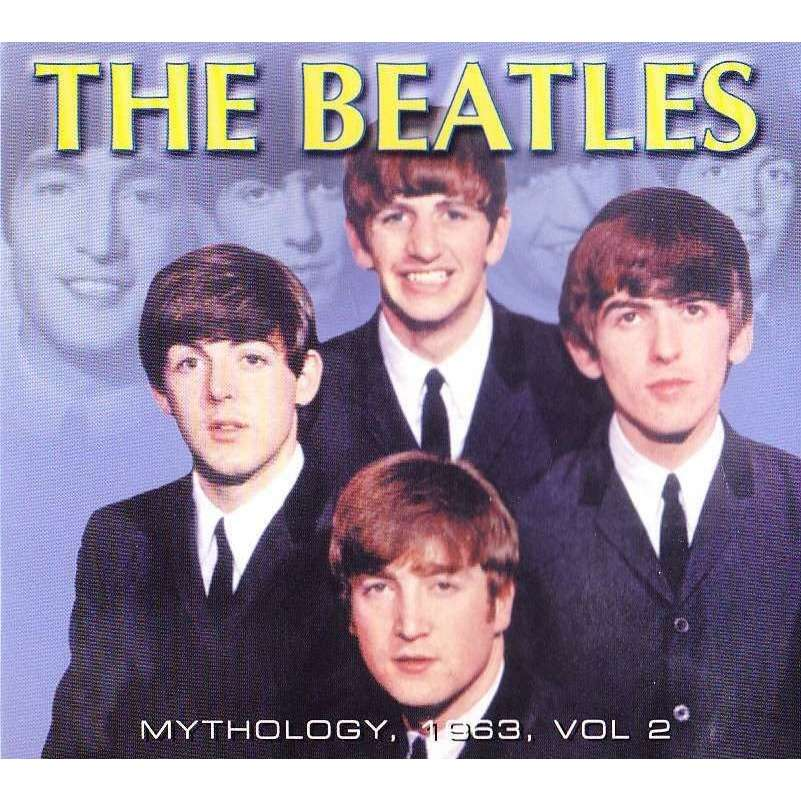 BEATLES - MYTHOLOGY, 1963, VOL 2 (RARE TRACKS)