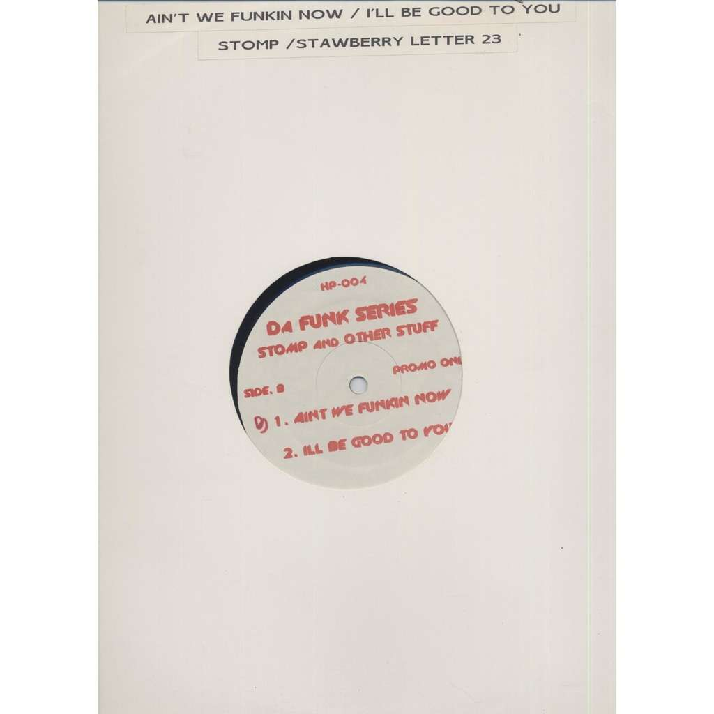 Brothers Johnson Stomp / Strawberry Letter 23 /Ain't We Funkin Now/ I'll Be Good To You ( Promo )