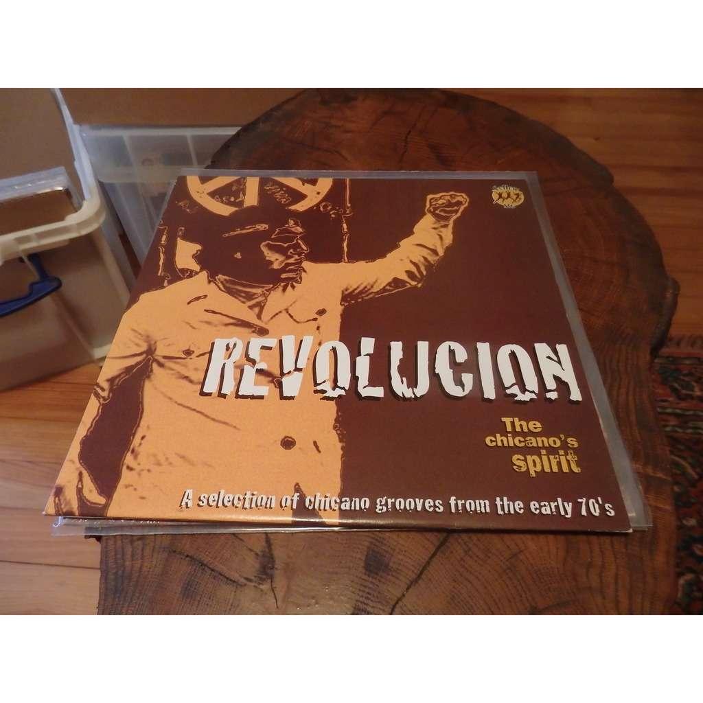VARIOUS REVOLUTION THE CHICANOS SPIRIT REVOLUTION THE CHICANOS SPIRIT