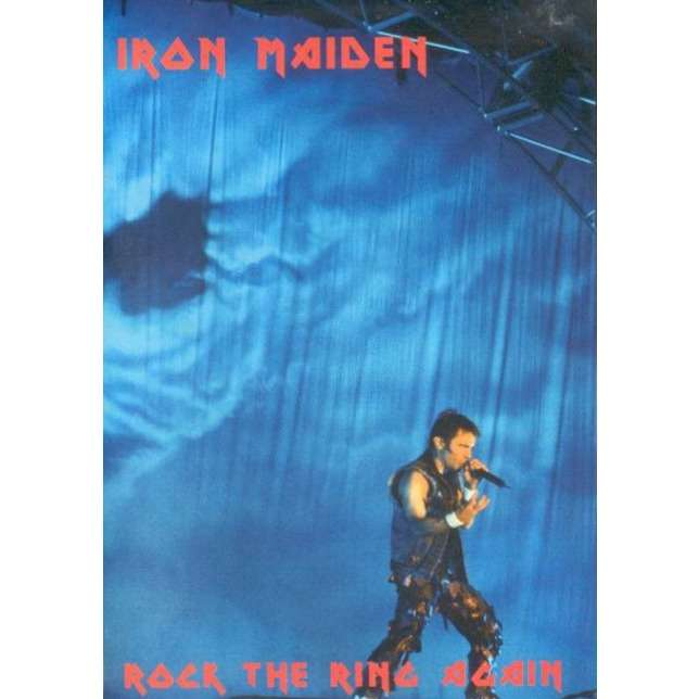 IRON MAIDEN - ROCK THE RING AGAIN (NURBURGRING, GERMANY, JUNE, 04, 2005)