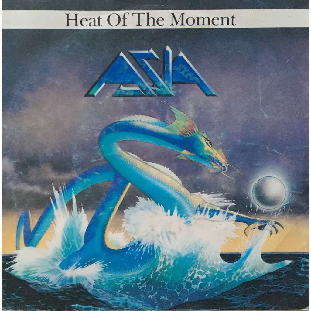 ASIA - HEAT OF THE MOMENT (DUTCH PRESSING 2 TRK VINYL 7 SINGLE)