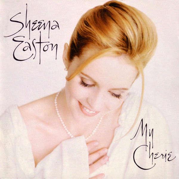 Sheena Easton My Cherie