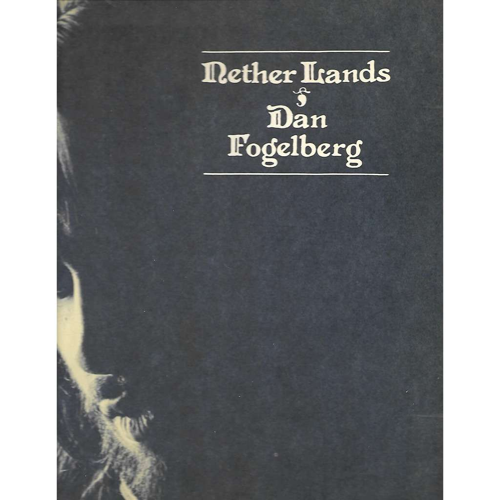 Dan Fogelberg Nether Lands
