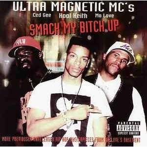 Ultramagnetic Mc's Smack My Bitch Up