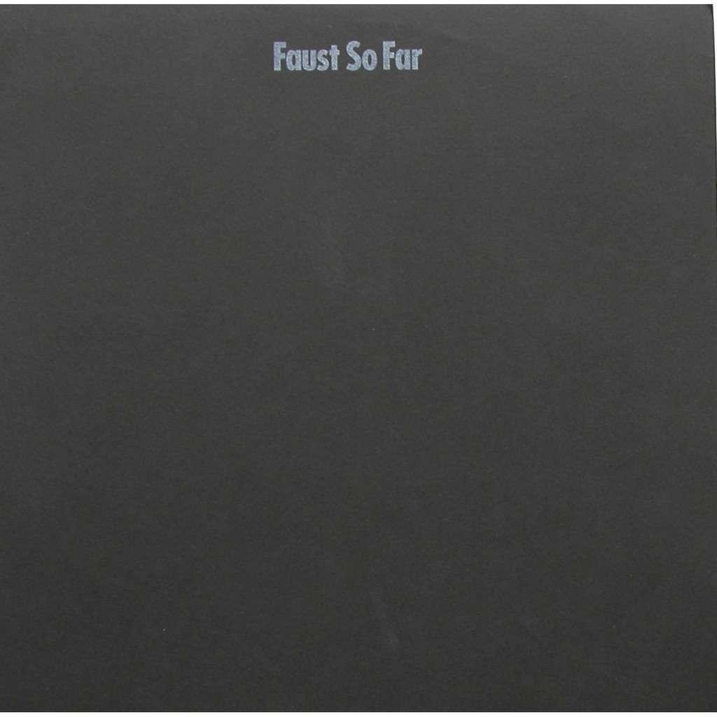 Faust Faust so far