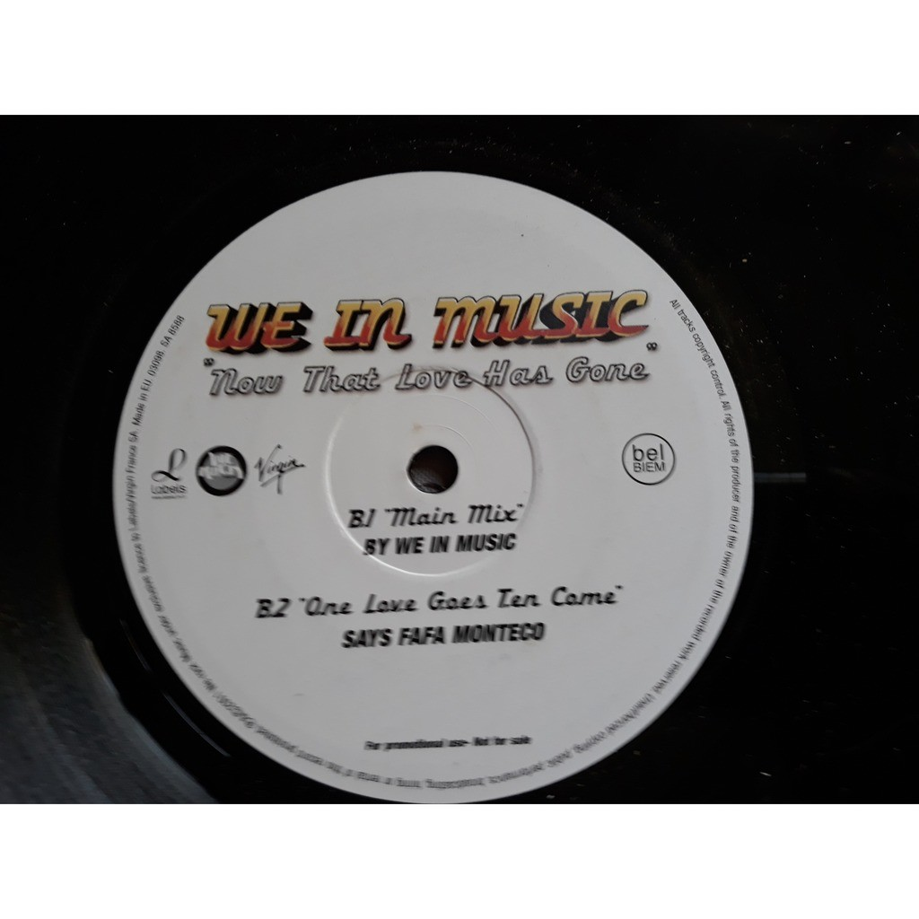 We In Music - Now That Love Has Gone (12, Promo) We In Music - Now That Love Has Gone (12, Promo)