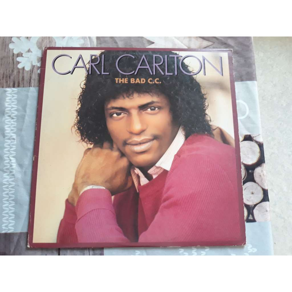 Carl Carlton - The Bad C.C. (LP, Album) Carl Carlton - The Bad C.C. (LP, Album)
