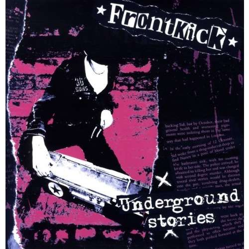 Frontkick Underground Stories (lp)