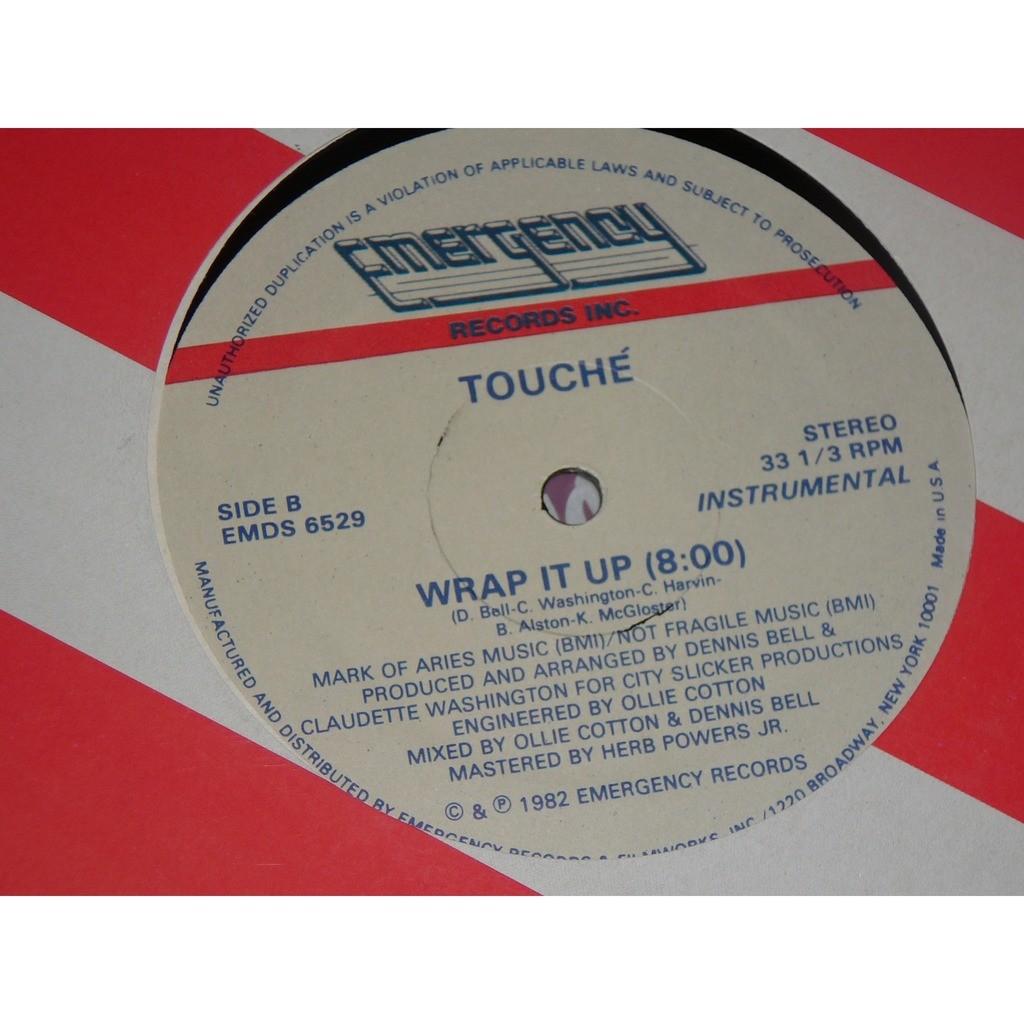 Touché Wrap It Up