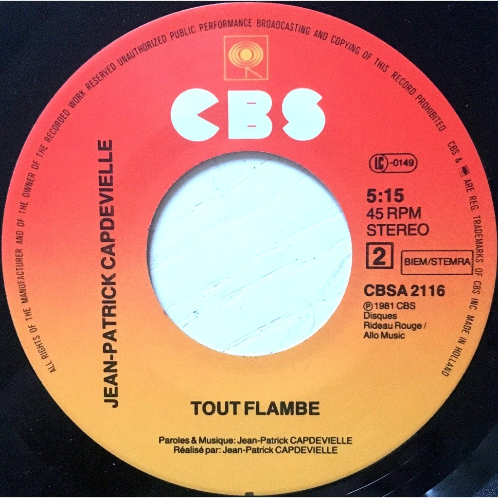 JEAN-PATRICK CAPDEVIELLE - TOUT FLAMBE (DUTCH PRESSING 2 TRK VINYL 7 SINGLE)